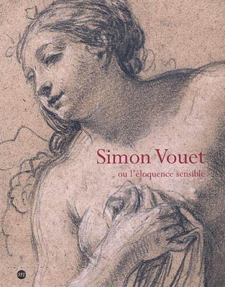 Simon Vouet  l'éloquence sensible - Dessins de la Staatsbibliothek de Munich