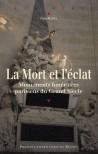 La Mort et l'éclat. Monuments funéraires parisiens du Grand Siècle
