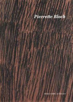 Pierrette Bloch, rétrospective