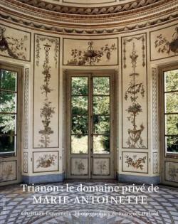 Trianon, le domaine privé de Marie-Antoinette