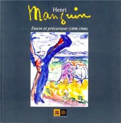 Henri Manguin, fauve et précurseur (1898-1906)
