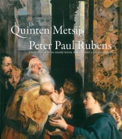 De Quinten Metsijs à Peter Paul Rubens. Chefs d'oeuvre du Musée royal réunis dans la Cathédrale