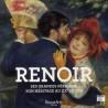 Renoir, ses grandes périodes, son héritage au XXe siècle