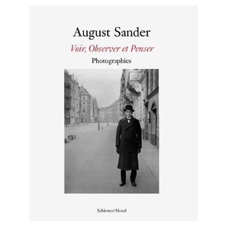 August Sander - Voir, observer et penser
