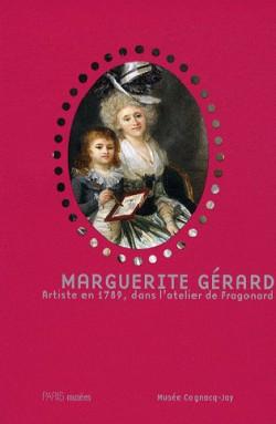 Marguerite Gérard. Artiste en 1789 dans l'atelier de Fragonard