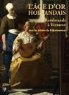 Portfolio - L'âge d'Or hollandais, de Rembrandt à Vermeer