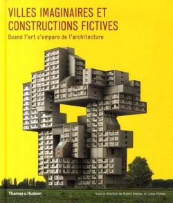 Villes imaginaires et constructions fictives
