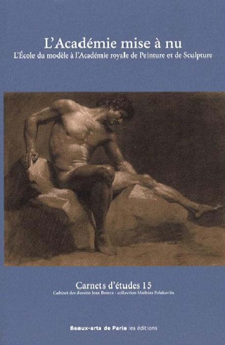 Carnet d'étude n°15 - L'Académie mise à nu