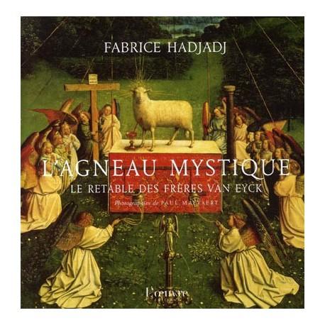 L'agneau mystique. Le retables des frêres Van Eyck