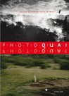 Photoquai 2009. Deuxième biennale des images du monde