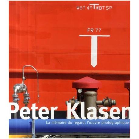 Peter Klasen. La mémoire du regard, l'oeuvre photographique.