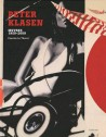 Peter Klasen. Oeuvres 1959-2009