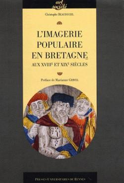 L'imagerie populaire en Bretagne au XVIIIe et XIXe siècles