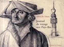 Albrecht Dürer, journal de voyage aux Pays-Bas