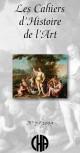 Les Cahiers d'Histoire de l'Art n°7 / 2009