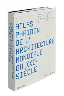 Atlas Phaidon de l'architecture mondiale du XXIe siècle