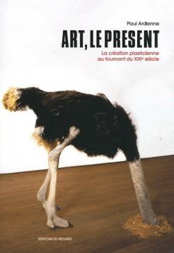 Art - Le présent, la création plasticienne au tournant du XXIe siècle