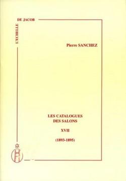 Les Catalogues des Salons - Tome XVII (1893-1895)