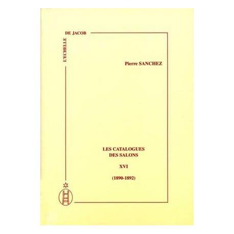 Les Catalogues des Salons - Tome XVI (1890-1892)