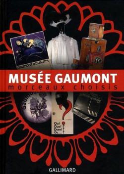 Musée Gaumont, morceaux choisis