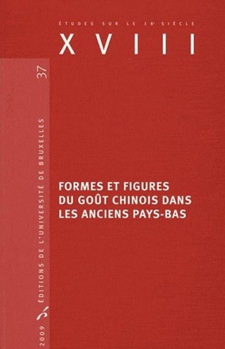 Formes et figures du goût chinois dans les anciens Pays-Bas