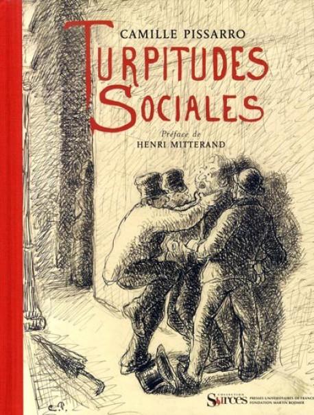 Camille Pissarro - Turpitudes sociales