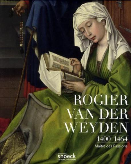Rogier Van Der Weyden 1400-1464 - Maitre des Passions