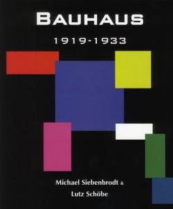 Le Bauhaus 1919-1933
