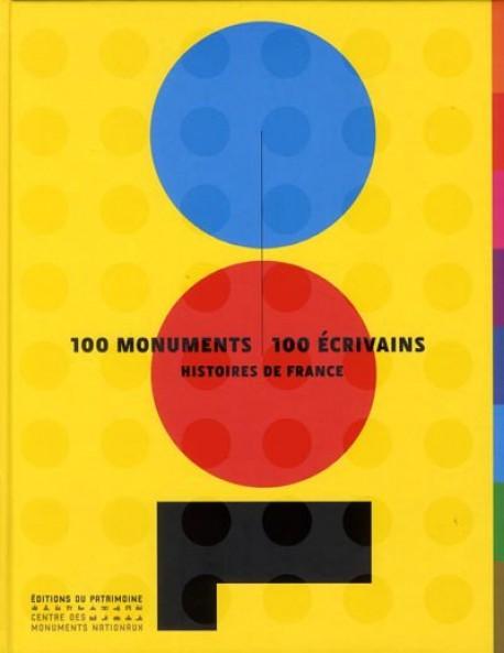 Histoires de France - 100 monuments, 100 écrivains