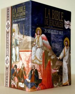 LA Bible de Jérusalem - 20 siècles d'art