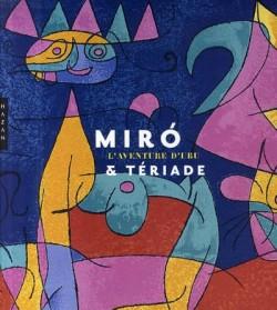 Miró et Terriade - L'aventure d'Ubu