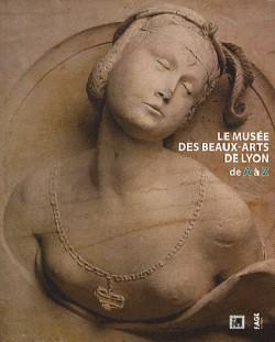 Le musée des Beaux-arts de Lyon de A a Z