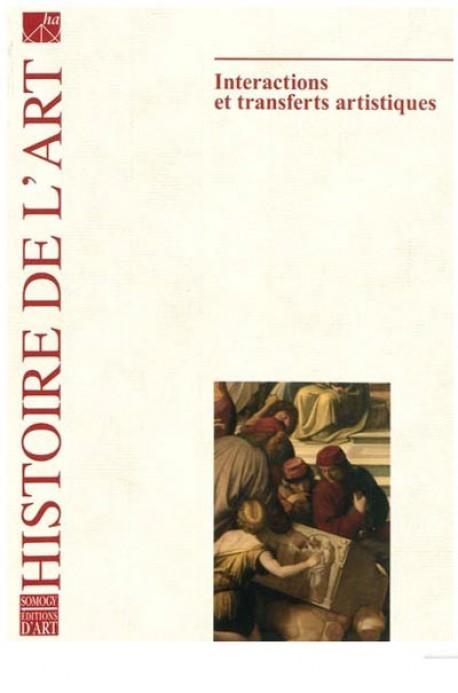 Histoire de l'art n°64 - Interactions et transferts artistiques