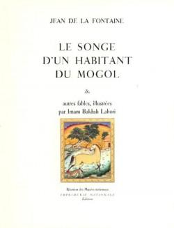Le songe d'un habitant du Mogol et autres fables