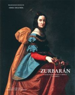 Francisco de Zurbarán, 1598-1664 - Volume 1