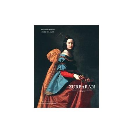 Francisco de Zurbarán, 1598-1664 - Volume 1