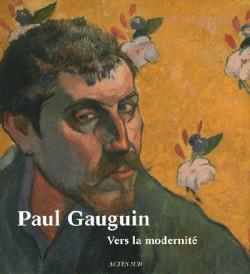 Paul Gauguin, vers la modernité