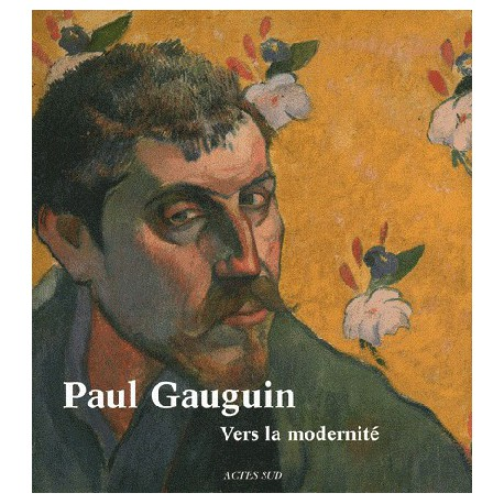 Paul Gauguin, vers la modernité