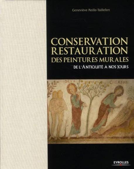 Conservation, restauration des peintures murales de l'Antiquité à nos jours