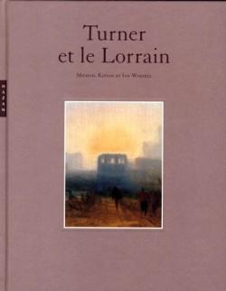 Turner et le Lorrain