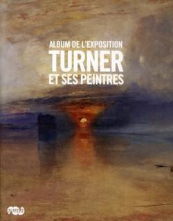 Album d'exposition - Turner et ses peintres