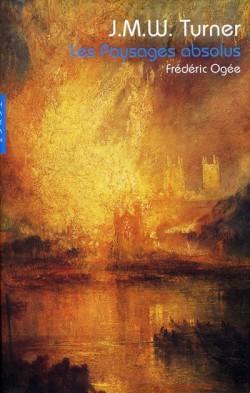 Turner, les paysages absolus