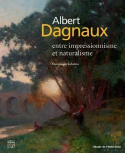 Albert Dagnaux, entre impressionnisme et naturalisme
