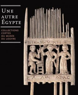Une autre Egypte, collections coptes du musée du Louvre