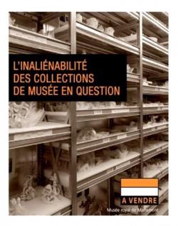 L'inaliénabilité des collections de musée en question