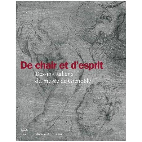 De chair et d'esprit, dessins italiens du musée de Grenoble