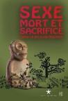 Sexe mort et sacrifice dans la religion mochica