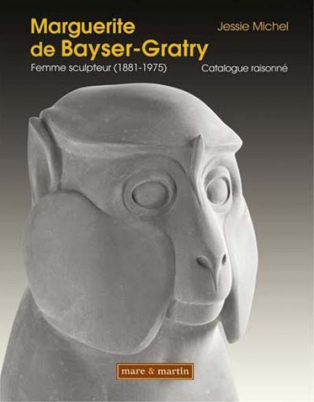 Marguerite de Bayser-Gratry (1881-1975), femme sculpteur