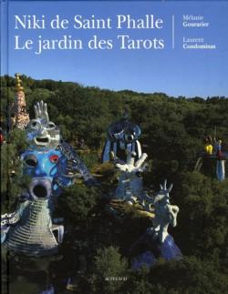 Niki de Saint Phalle, le jardin des Tarots