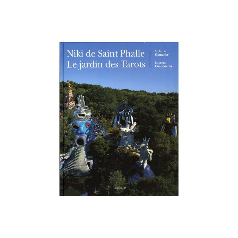 Niki de saint phalle le jardin des tarots - Niki de saint phalle le jardin des tarots ...